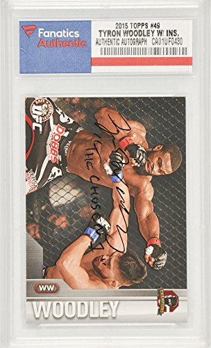 (Tyron Woodley UFC Autographed 2015 Topps Champions #49 Card with The Chosen 1 Inscription - Fanatics Authentic)