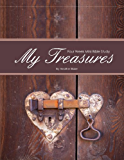 My Treasures - Four Week Mini Bible Study (Becoming Press Mini Bible Studies)