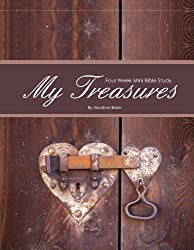 My Treasures - Four Week Mini Bible Study (Becoming Press Mini Bible Studies)