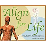 Align for Life: Journey to Structural Integration