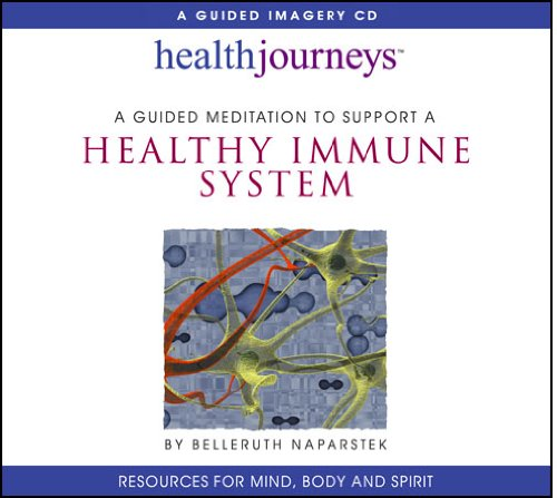 Healthy Immune System Belleruth Naparstek