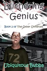 Blithering Genius (The Other Universes) (Volume 2) by Ubiquitous Bubba (2016-03-27) Paperback