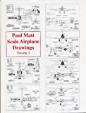 002: Paul Matt's Scale Airplane Drawings, Vol. 2