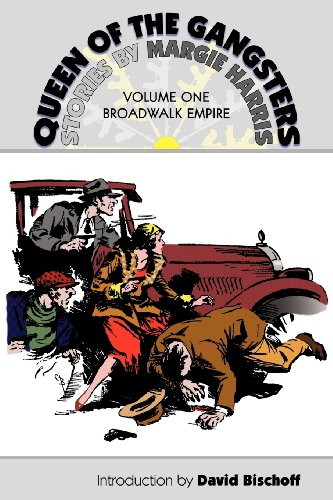 Queen of the Gangsters: Vol 1: Broadwalk Empire