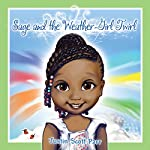 Sage and the Weather-Girl Twirl | Justin Parr