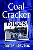 Coal Cracker Blues