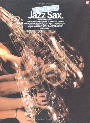 - Improvising Jazz Sax (Saxophone)