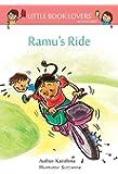 Ramu's Ride (Little Book Lovers' Reading Series 6)