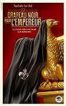 Drapeau noir pour l'empereur par Le Clei