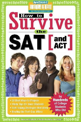 How to Survive the SAT (and ACT) (by Hundreds of Happy College Students)