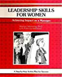 Leadership Skills for Women, Manning, Marilyn, 0931961629