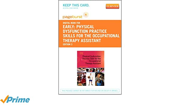 Physical dysfunction practice skills for the occupational therapy physical dysfunction practice skills for the occupational therapy physical dysfunction practice skills for the occupational therapy fandeluxe Gallery