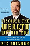 img - for Discover the Wealth Within You: A Financial Plan For Creating a Rich and Fulfilling Life book / textbook / text book