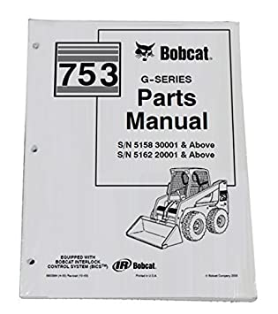 51PP1omU CL._SY355_ amazon com bobcat 753 skid steer parts catalog part number