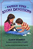 Family Time Story Devotions, Eldon Weisheit, 0806626089
