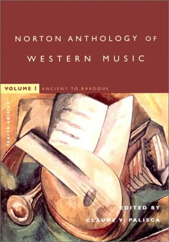The Norton Anthology of Western Music: Ancient to Baroque ebook