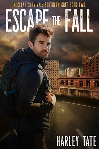 Escape the Fall (Nuclear Survival: Southern Grit Book 2) cover
