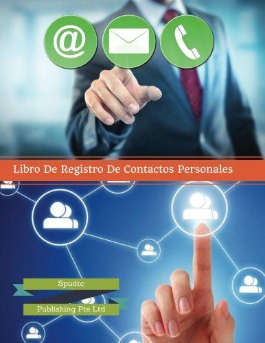 Libro De Registro De  Contactos Personales (Spanish Edition) [Spudtc Publishing Pte Ltd] (Tapa Blanda)