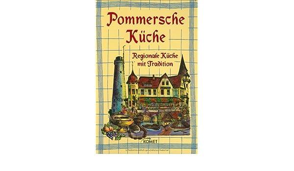Pommersche Küche: Unknown.: 9783898366700: Amazon.com: Books