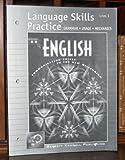 Language Skills Practice: Grammar, Usage, Mechanics, Level 1 (Barrett Kendall Publishing) (English Communication Skills in the New Millenium)