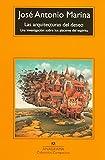 Las arquitectura del deseo: Una investigación sobre los placeres del espíritu (Compactos Anagrama)