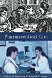 Pharmaceutical Care, Penna, Richard P., 0412069814