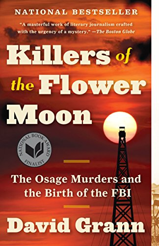 Product picture for Killers of the Flower Moon: The Osage Murders and the Birth of the FBI by David Grann