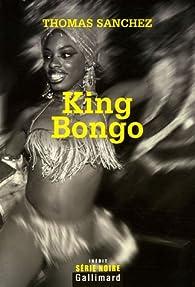 King Bongo par Thomas Sanchez