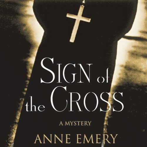 Sign of the Cross: A Mystery