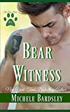 Bear Witness (The Pack Rules)