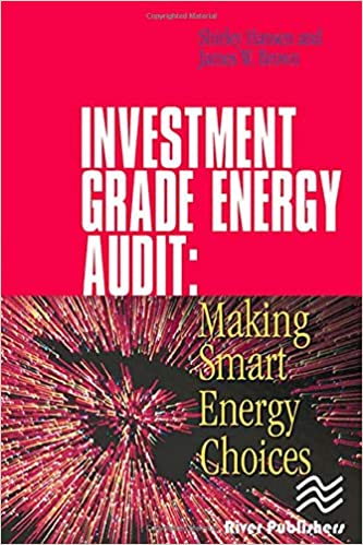 Investment Grade Energy Audit Hansen Shirley J Brown James W 9780824709280 Amazon Com Books