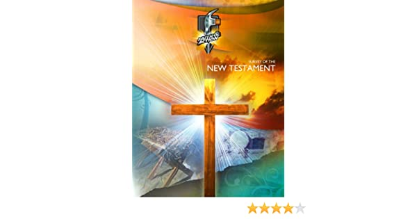 Survey of the New Testament (Faith & Action Series Book 1013)