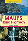 A Pocket Guide to Maui's Hana Highway, Angela Kay Kepler, 1566476658