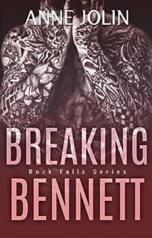 Breaking Bennett (Rock Falls Series Book 3) by [Jolin, Anne]