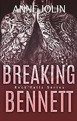 Breaking Bennett (Rock Falls Series Book 3)