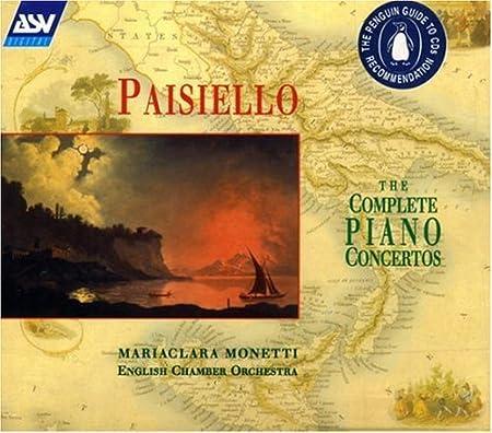 Giovanni Paisiello: The Complete Piano Concertos