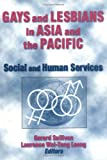 Gays and Lesbians in Asia and the Pacific, Laurence Wai-Teng Leong, 1560247525