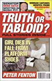 Truth or Tabloid?, Peter Fenton, 0609809717