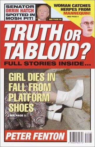 Truth or Tabloid?