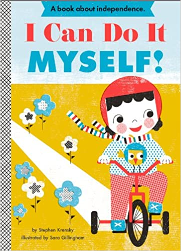 Amazon i can do it myself empowerment series 9781419704000 amazon i can do it myself empowerment series 9781419704000 stephen krensky sara gillingham books solutioingenieria Image collections