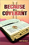 Because of a Covenant, Mary Edgar Walmsley, 1553063589