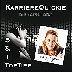 Karrierequickie: Die Alpha DNA
