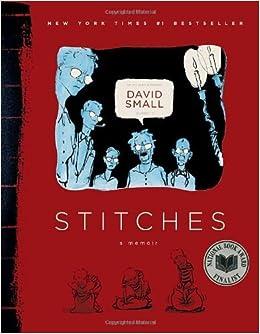 Book By David Small Stitches: A Memoir (Reprint)