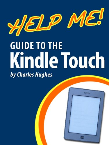 help-me-guide-to-the-kindle-touch-step-by-step-user-guide-for-amazons-first-touchscreen-ereader