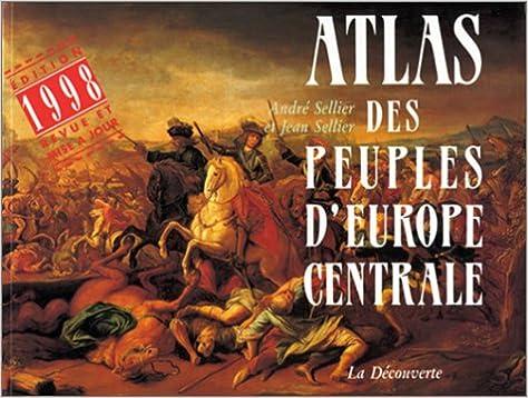 Atlas des peuples dEurope centrale