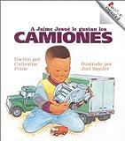 A Jaime Josue le Gustan los Camiones, Catherine Petrie, 0516216910