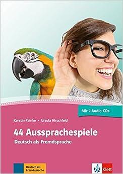 44 Aussprachespiele: Deutsch als Fremdsprache. Buch + 2 Audio-CDs + Online-Angebot