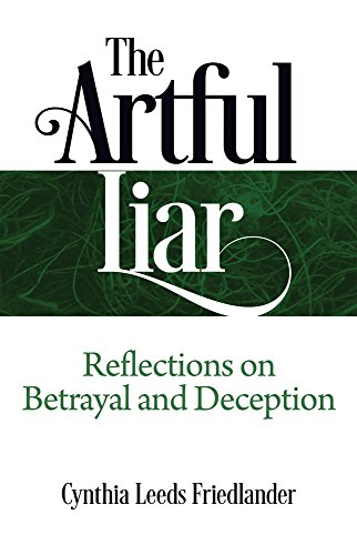The Artful Liar: Reflections on betrayal and deception cover