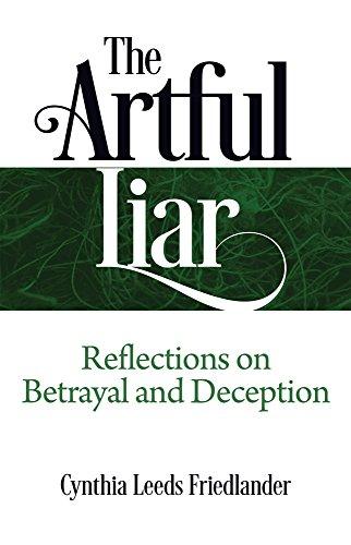F.R.E.E The Artful Liar: Reflections on betrayal and deception<br />[R.A.R]