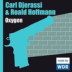 Oxygen Hörspiel